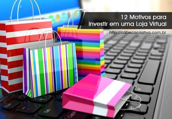 12-motivos-para-investir-em-loja-virtual-cabeca-criativa-comunicacao-porque-investir-em-loja-virtual-2