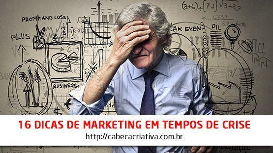 16-dicas-para-o-marketing-em-tempos-de-crise-blog-cabeca-criativa-comunicacao